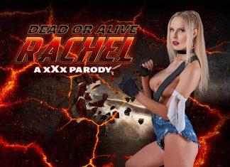Dead or Alive: Rachel A XXX Parody