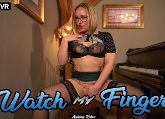 Watch My Fingers