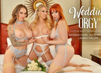"Katie Morgan, Lauren Phillips, Natasha Starr In ""Wedding Orgy 6"""