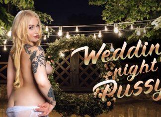 Wedding Night Pussy